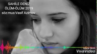 Sahile Deniz Olum Olum Men Olum 2019 Yeni Remix Excluzive Vasif Ezimov- Royal Deniz