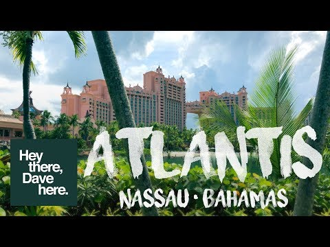 Tour ATLANTIS RESORT & downtown NASSAU, BAHAMAS including the PIRATE MUSEUM