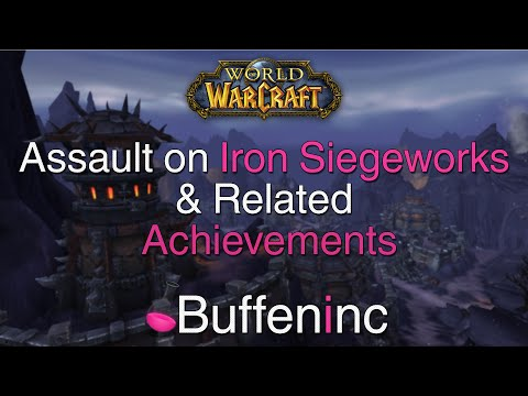 Assault on The Iron Siegeworks & Related Achievements