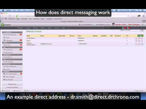 Tutorial: Meaningful Use Stage 2 - Direct Messaging // drchrono EHR