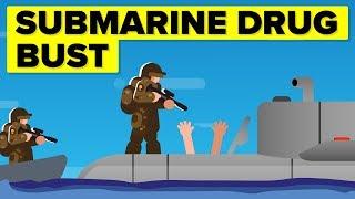Crazy Moving Submarine Drug Bust