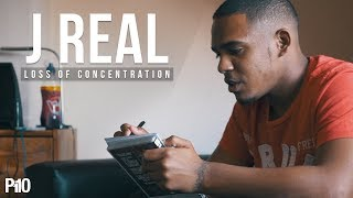 P110 - J Real - Loss of Concentration [Net Video]