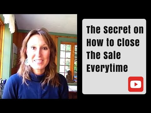 The Secret on How to Close The Sale Everytime