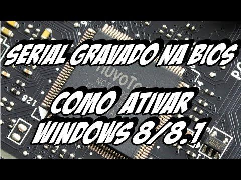 Ativar Windows 8/8.1 com serial gravado no Bios