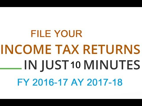 Income Tax Return Filing Process | ITR For  Employees | Learn ITR 1 filing for FY 2016-17 AY 2017-18