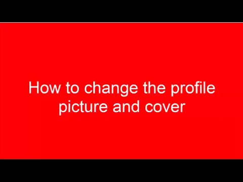 How to change the profile picture and cover photo | Youtube Help 2014