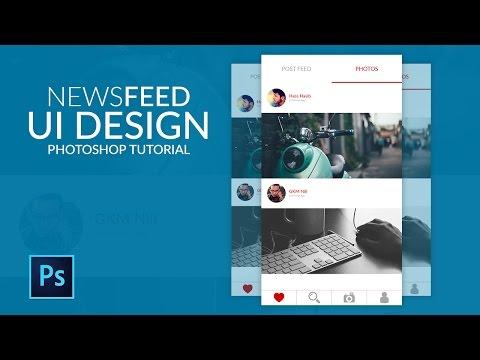 Mobile UI Design Tutorial : NewsFeed Page UI Design Photoshop Tutorial