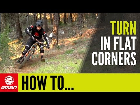 How To Turn In Flat Corners | Mountain Biking Skills
