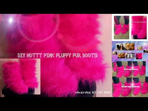 DIY HOTTT  PINK FLUFFY FUR BOOTS!