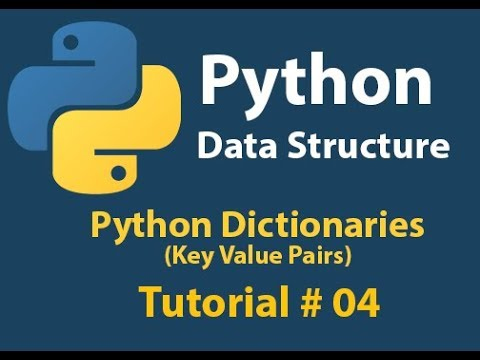 Python Data Structure: How to use Dictionary (Key value Pair) in Python 3 Tutorial# 04