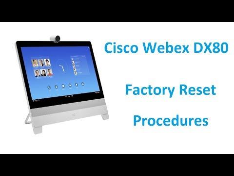 Cisco Webex DX70 & DX80 - Factory Reset Procedures - PakVim