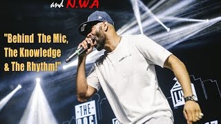 """The D.O.C and N.W.A - """"Behind The Mic, The Knowledge & The Rhythm!"""""""