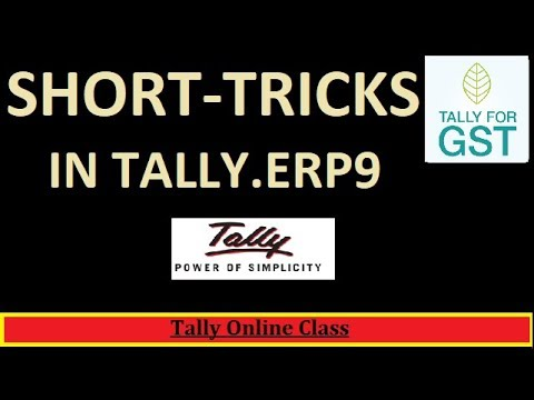 Short-Tricks of Tally.ERP9/Learn  Easy Short -Cuts