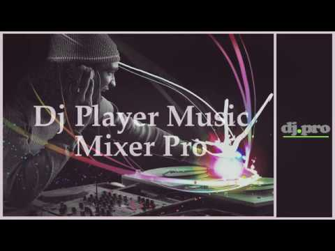Get the Dj Player music Mixer Pro Android App For Free