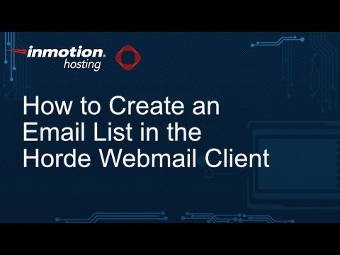 How to Create an Email List in the Horde Webmail Client