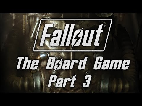 Fallout: The Board Game - Part 3 - Vault Diving