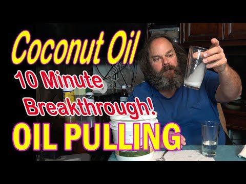 Coconut Oil Pulling 10 Minute Breakthrough!