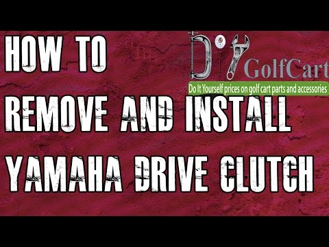 Yamaha Golf Cart Primary Drive Clutch | How to Remove and Install