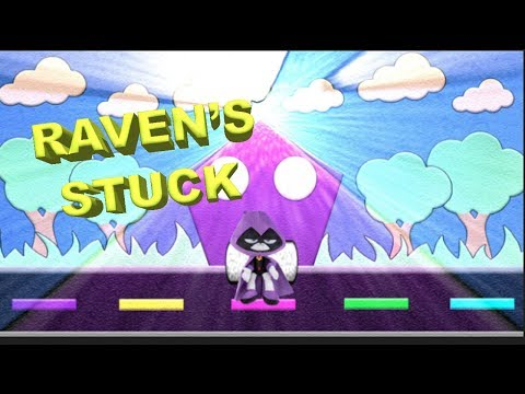 Teen Titans Go! Raven's Stuck