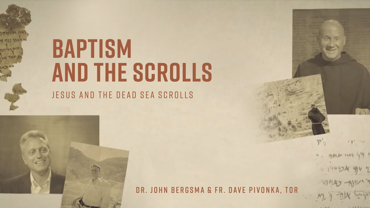 Episode 3   Baptism and the Scrolls   Jesus and the Dead Sea Scrolls