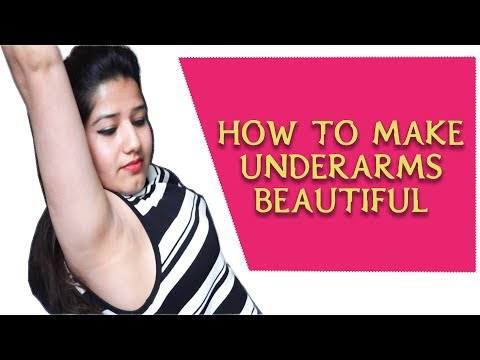 How to lighten dark underarms at home naturally in hindi| Underarms को खूबसूरत बनाए