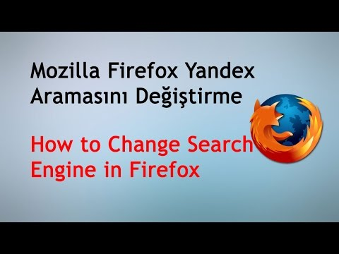 Mozilla Firefox Yandex Aramasını Değiştirme - How to Change Search Engine in Firefox