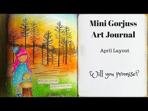 Gorjuss 'Mini' Art Journal 2018 ~ April ~ Will you promise?