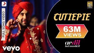 Cutiepie - Ae Dil Hai Mushkil | Karan | Ranbir | Anushka | Pritam