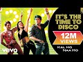 It's the Time to Disco Lyric - Kal Ho Naa Ho | Shah Rukh Khan