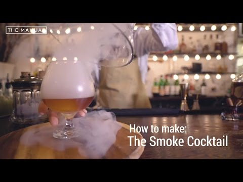 The Manual Bartender - How to Make a Smoked Cocktail