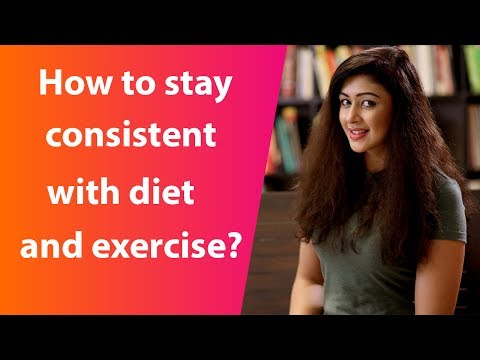 जानिये diet and exercise के लिए कैसे रहे नियमित I Sapna Vyas