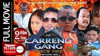Nepali Movie || Carreng Gang
