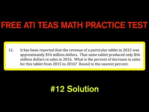 ATI TEAS MATH Number 12 Solution - FREE Math Practice Test - Percent of Increase / Decrease