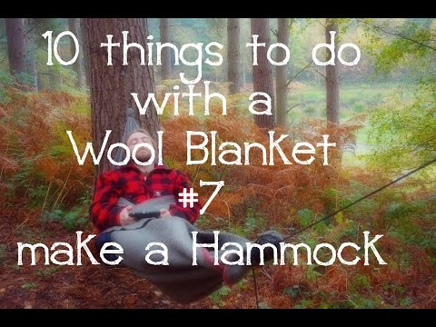 10 things to do with a wool blanket #7 Make a hammock