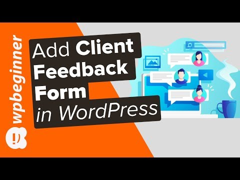 How to Easily Add a Client Feedback Form