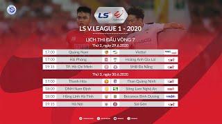 Lịch thi đấu Vòng 7 V.League 2020 - Bảng xếp hạng Vòng 6 V.League 2020 | HNQG 2020