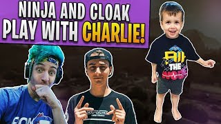 Ninja and Cloak play Fortnite with my son Charlie!