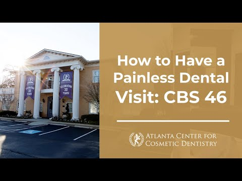 Atlanta Center for Cosmetic Dentistry featured on CBS 46: Painless Dental Visit