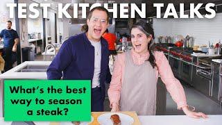 Professional Chefs Answer 14 Common Steak Questions | Test Kitchen Talks | Bon Appétit