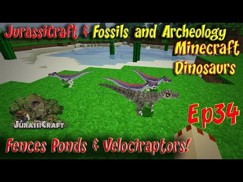Jurassicraft & Fossils and Archeology Mod Jurassic World Ep34 Fences Ponds & Velociraptors