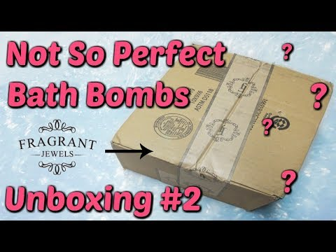 Fragrant Jewels Not So Perfect Bath Bombs Unboxing #2!