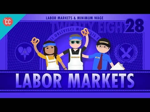 Labor Markets and Minimum Wage: Crash Course Economics #28