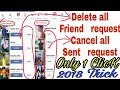 How to delete all Facebook Friend request & Cancel sent request in One click 2018   Full tutorial.