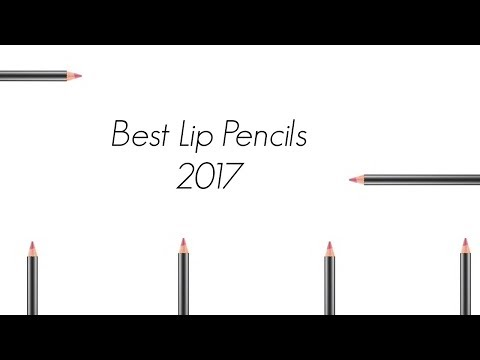 BEST LIP PENCILS 2017