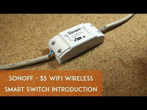 Sonoff - $5 WiFi Wireless Smart Switch Introduction