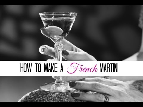 How To Make A French Martini: The Glamorous Housewife Entertains