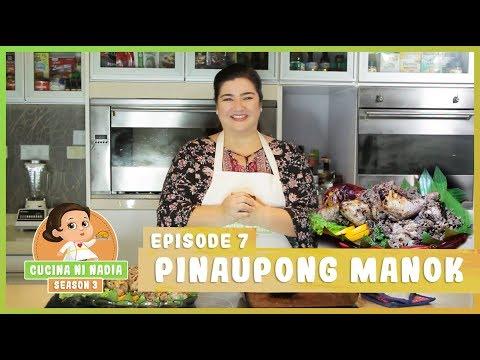 Cucina Ni Nadia 3 Pinaupong Manok Episode 7 Mxcwq Videostube