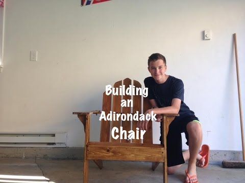 Building an Adirondack Chair!