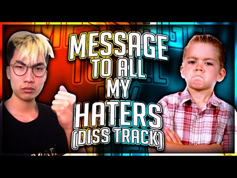 Message To ALL My Haters (Diss Track)