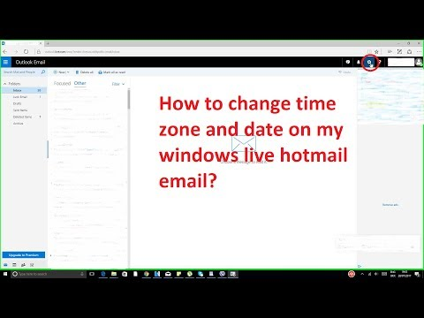 How to change time zone and date on Hotmail July 2017?